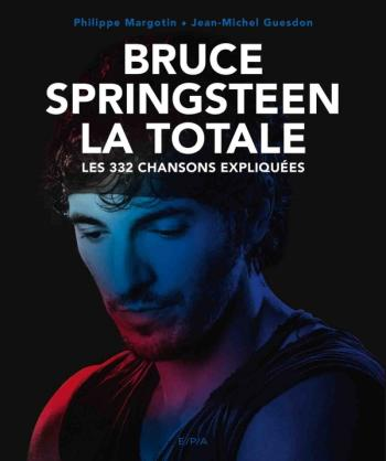 Bruce Springsteen, La Totale