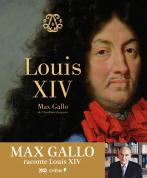 Louis XIV par Max Gallo
