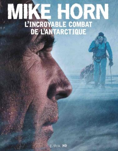 Mike Horn, L'incroyable combat