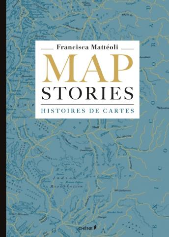 Map stories, histoires de cartes